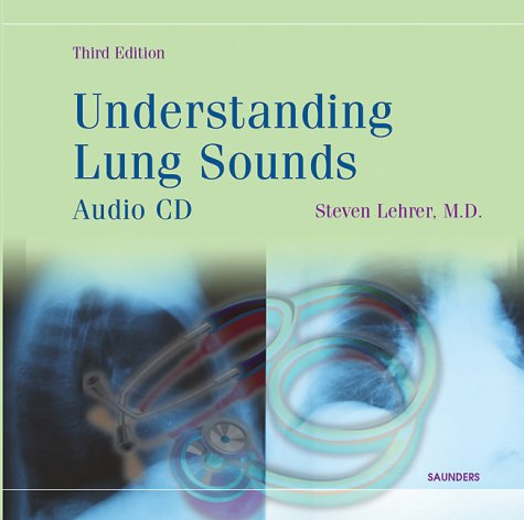Understanding Lung Sounds  3rd 2002 (Revised) edition cover