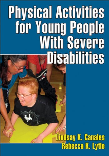 Physical Activities for Young People with Severe Disabilities   2011 edition cover