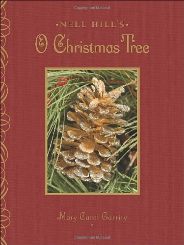 Nell Hill's O Christmas Tree   2009 9780740773976 Front Cover