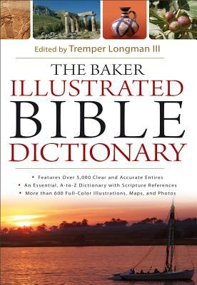 Baker Illustrated Bible Dictionary   2012 edition cover