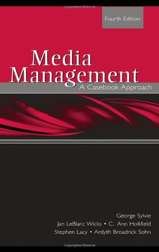 Media Management A Casebook Approach 4th 2008 (Revised) edition cover