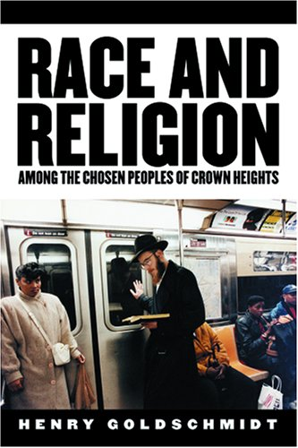 Race and Religion among the Chosen Peoples of Crown Heights   2006 edition cover