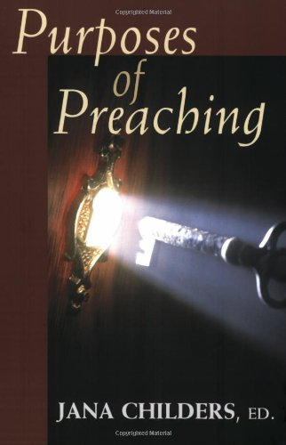 Purposes of Preaching   2004 edition cover