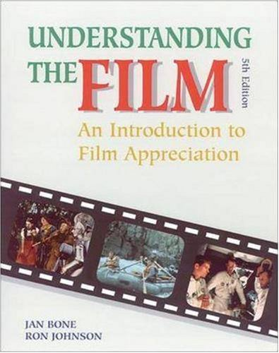 Understanding the Film An Introduction to Film Appreciation 5th 1997 edition cover