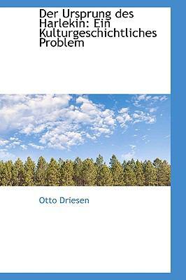 Der Ursprung Des Harlekin: Ein Kulturgeschichtliches Problem  2009 edition cover