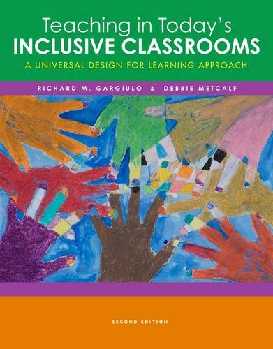 Teaching in Today's Inclusive Classrooms A Universal Design for Learning Approach 2nd 2013 edition cover