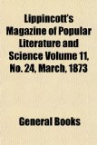 Lippincott's Magazine of Popular Literature and Science Volume 11, No 24, March 1873  N/A edition cover