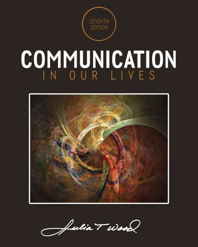 Communication in Our Lives  7th 2015 edition cover