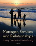 Marriages, Families, and Relationships: Making Choices in a Diverse Society  2014 9781285736976 Front Cover