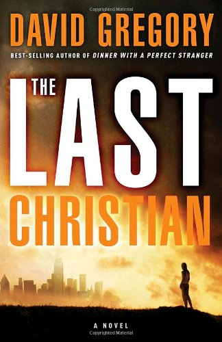 Last Christian A Novel  2010 edition cover