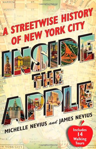 Inside the Apple A Streetwise History of New York City  2009 edition cover