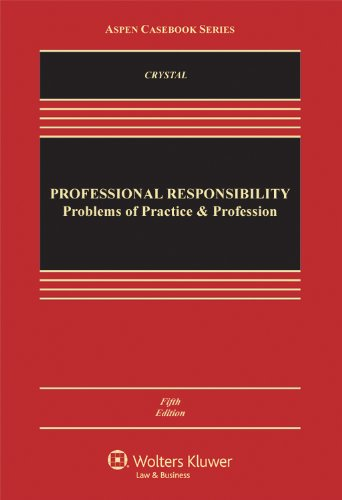 Professional Responsibility Problems of Practice and the Profession 5th 2012 (Revised) edition cover