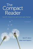 The Compact Reader: Short Essays by Method and Theme  2015 9781457632976 Front Cover