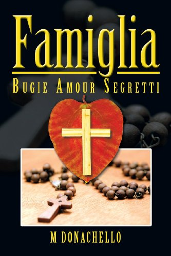 Famiglia: Bugie Amour Segretti  2013 9781483608976 Front Cover
