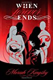 When Forever Ends  N/A 9781484924976 Front Cover