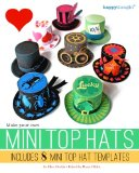 Make Your Own Mini Top Hats Includes 8 Mini Top Hat Templates N/A 9781490538976 Front Cover