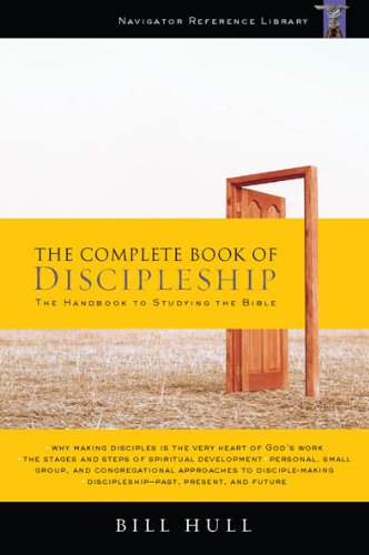 Complete Book of Discipleship On Being and Making Followers of Christ  2006 (Annotated) edition cover