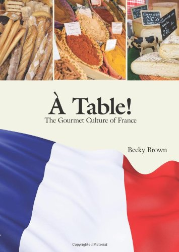Table! The Gourmet Culture of France  2010 edition cover