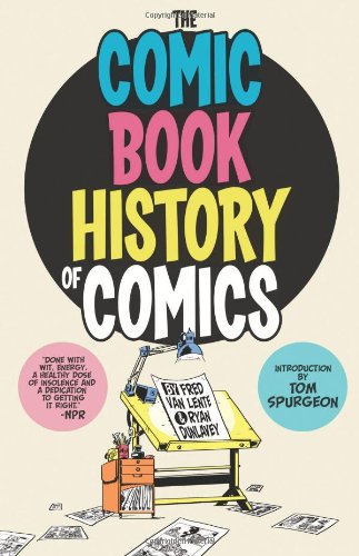 Comic Book History of Comics   2012 edition cover