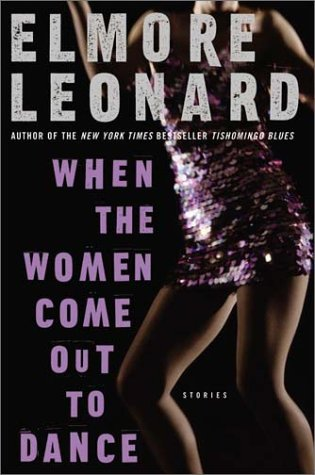 When the Women Come Out to Dance Stories  2003 9780060083977 Front Cover