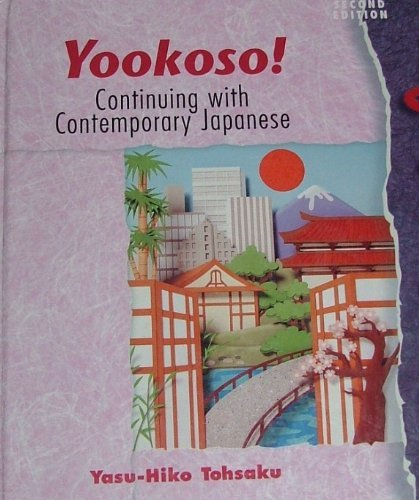 Yookoso! : Continuing with Contemporary Japanese 2nd 1999 9780070136977 Front Cover