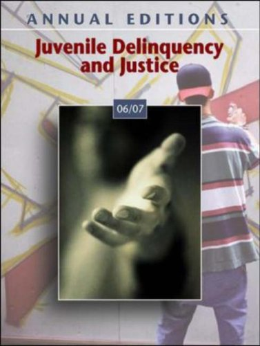 Annual Editions Juvenile Delinquency and Justice 06/07 2nd 2006 (Revised) edition cover