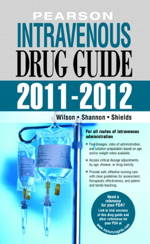Pearson Intravenous Drug Guide 2011-2012  2nd 2011 edition cover