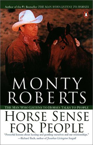 Horse Sense for People The Man Who Listens to Horses Talks to People  2002 (Reprint) 9780142000977 Front Cover
