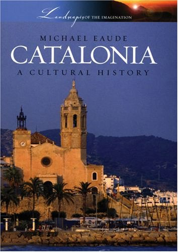 Catalonia A Cultural History  2007 edition cover