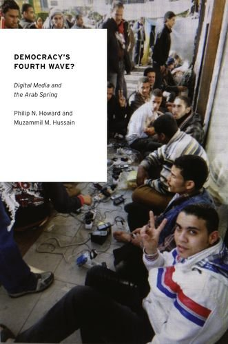 Democracy's Fourth Wave? Digital Media and the Arab Spring  2012 edition cover