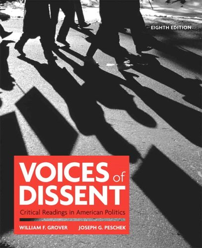 Voices of Dissent Critical Readings in American Politics 8th 2010 9780205697977 Front Cover