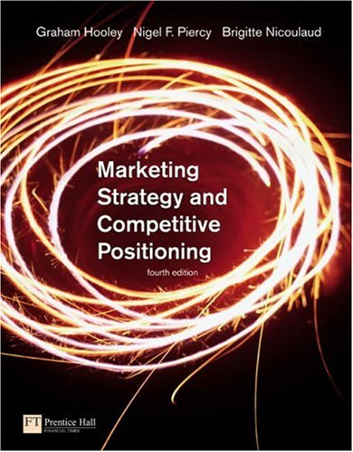 Marketing Strategy and Competitive Positioning  4th 2008 (Revised) edition cover