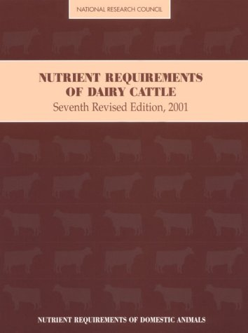 Nutrient Requirements of Dairy Cattle 2001  7th 2001 (Revised) edition cover