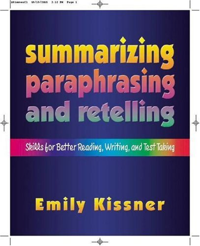 Summarizing, Paraphrasing, and Retelling Skills for Better Reading, Writing, and Test Taking  2006 edition cover