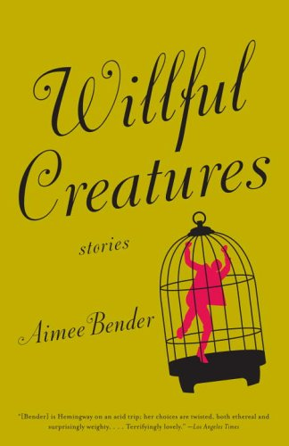 Willful Creatures  N/A edition cover