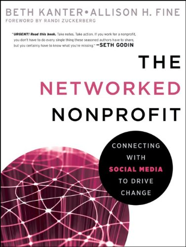 Networked Nonprofit Connecting with Social Media to Drive Change  2010 edition cover