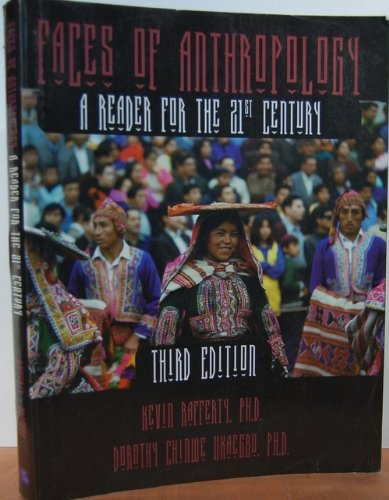 Faces of Anthropology : Reader for 21st Century 3rd 2000 edition cover