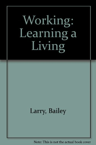 Working Learning a Living 2nd 1997 (Workbook) 9780538650977 Front Cover