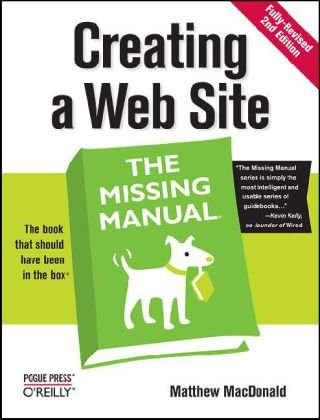 Creating a Web Site  2nd 2008 (Revised) edition cover