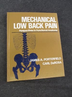 Mechanical Low Back Pain : Perspectives in Functional Anatomy 1st 1991 edition cover