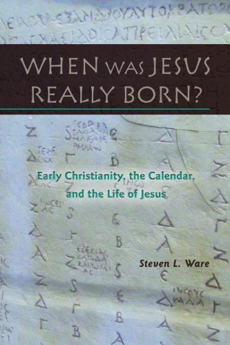 When Was Jesus Really Born? Early Christianity, the Calendar, and the Life of Jesus N/A edition cover
