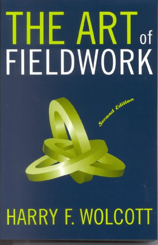 Art of Fieldwork  2nd 2004 (Revised) edition cover
