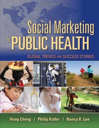 Social Marketing for Public Health Global Trends and Success Stories  2011 (Revised) edition cover
