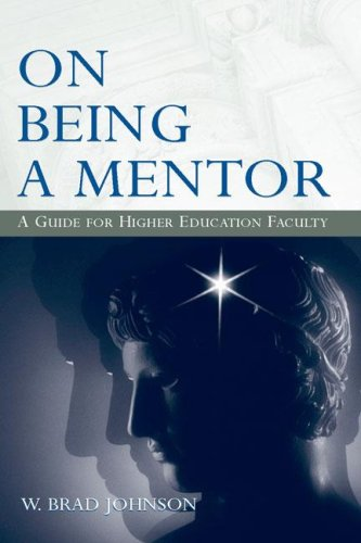 On Being a Mentor A Guide for Higher Education Faculty  2006 edition cover