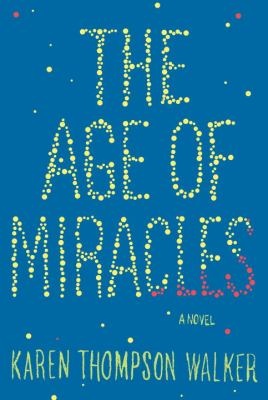 Age of Miracles   2012 edition cover