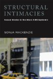 Structural Intimacies Sexual Stories in the Black AIDS Epidemic  2013 edition cover