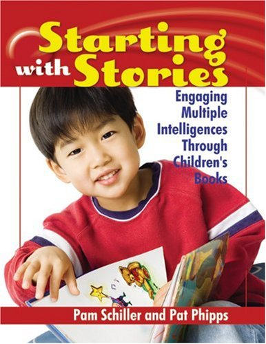 Starting with Stories Engaging Multiple Intelligences Through Children's Books  2006 edition cover