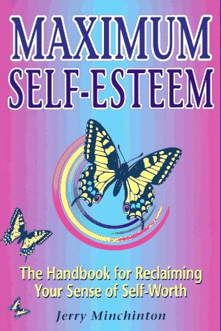 Maximum Self-Esteem The Handbook for Reclaiming Your Sense of Self-Worth  1993 edition cover
