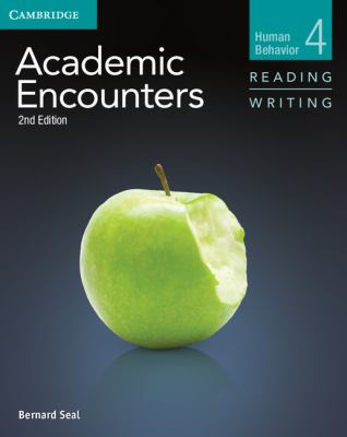 Academic Encounters, Human Behavior, Level 4 Reading and Writing 2nd 2012 (Revised) edition cover