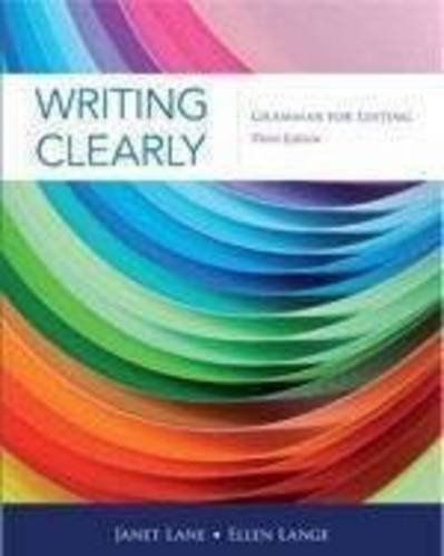 Writing Clearly Grammar for Editing 3rd 2012 9781111351977 Front Cover